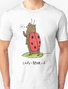 Lady-BEAR-d Unisex T-Shirt