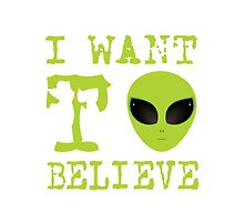 I Want To Believe by Designedwithtlc