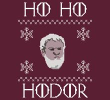 HO HO Hodor Ugly Christmas Sweater by drizzly