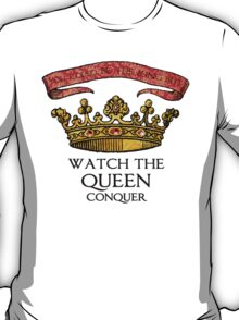 You COULD Be the King (Crowning Glory Ver1) T-Shirt