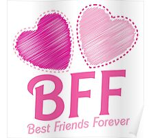 BEST FRIENDS FOREVER BFF cute hearts Poster