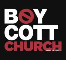 BOYCOTT CHURCH by NatanYah Ysrayl