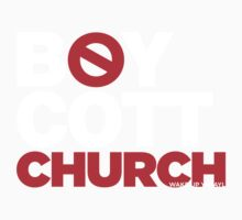 BOYCOTT CHURCH Baby Tee