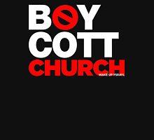 BOYCOTT CHURCH Unisex T-Shirt