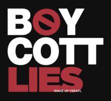 BOYCOTT LIES by NatanYah Ysrayl