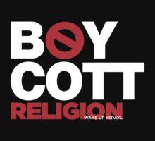 BOYCOTT RELIGION by NatanYah Ysrayl
