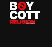 BOYCOTT RELIGION Unisex T-Shirt