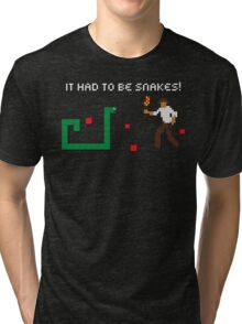 It Had to be Snakes! Tri-blend T-Shirt