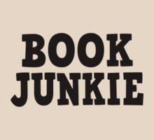Book Junkie by coolfuntees