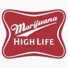 Marijuana High Life by StrainSpot