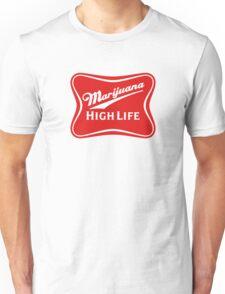 Marijuana High Life Unisex T-Shirt