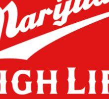 Marijuana High Life Sticker