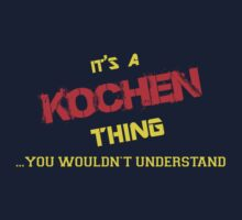 It's A KOCHEN thing, you wouldn't understand !! by itsmine