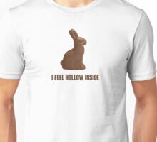 I Feel Hollow Inside Chocolate Easter Bunny Unisex T-Shirt