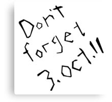 Don't Forget 3rd October 11 Fullmetal Alchemist Canvas Print
