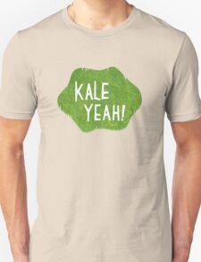 Kale Yeah! Unisex T-Shirt