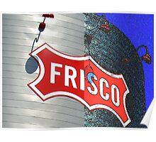 FRISCO HERITAGE ART Poster