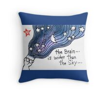 The Brain is Wider than the Sky Throw Pillow