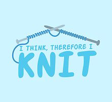 I think therefore I knit by jazzydevil