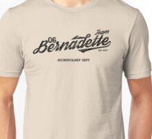 Team Bernadette Unisex T-Shirt