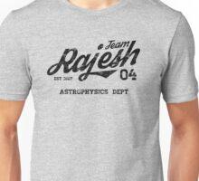Team Rajesh Unisex T-Shirt