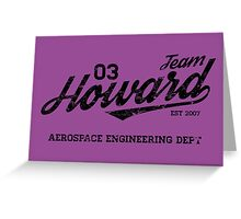 Team Howard Greeting Card