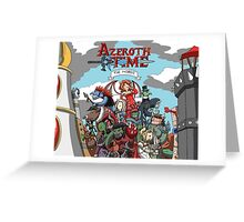 Azeroth time - The Horde Greeting Card