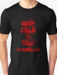 Keep Calm and Call Daryl Dixon!!! T-Shirt