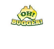 OH! Bugger! Aussie Australian map OZ funny design Photographic Print