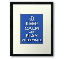 Keep Calm and Play Volleyball Framed Print