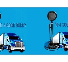 BREAKER BRAKER CALLING ALL TRUCKERS..WE HAVE A TRUCKERS MUG WITH RIG AND A D104 LOLLIPOP MICROPHONE NOW THATS A BIG 10-4 by ✿✿ Bonita ✿✿ ђєℓℓσ