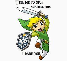 Zelda - Tell me to stop smashing pots! Unisex T-Shirt