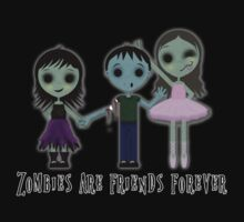 Zombies are friends forever by Erin Rose Tollefsen