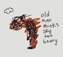 'Old Man Thinks Sky Too Heavy' by ellejayerose