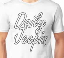 daily jeepin Unisex T-Shirt
