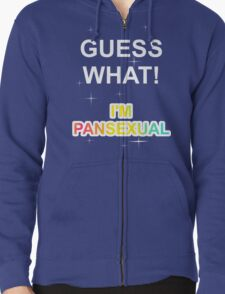 Guess what! I'm pansexual T-Shirt