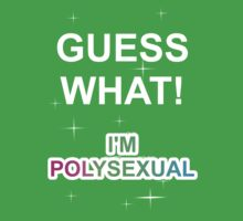 Guess what! I'm polysexual by Rinkeii