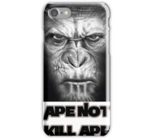 Caesar | Ape Not Kill Ape | Dawn of the Planet of the Apes iPhone Case/Skin
