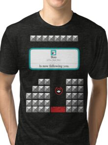 Boo is now following you! Tri-blend T-Shirt