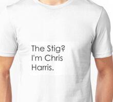 The Stig? I'm Chris Harris Unisex T-Shirt