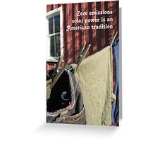The Clothesline Tradition Of Zero Emissions Solar Power Greeting Card