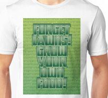 Forget Lawns Unisex T-Shirt