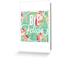 Vintage Fabric Floral Funny Bye Felicia Greeting Card