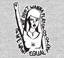 We Don't Wanna Play - We Want Equal Pay Kids Clothes