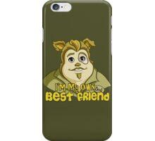 I'm My Own Best Friend iPhone Case/Skin