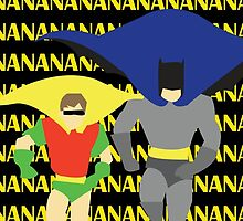 Nanana Batman! by Danielle Vanderwerf