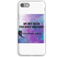 don't read! iPhone Case/Skin