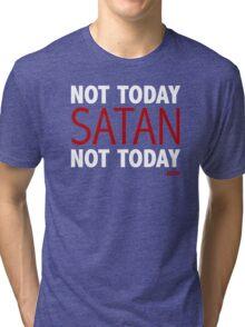 Bianca Del Rio - Not today, Satan Tri-blend T-Shirt