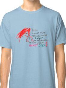 'He Assured her he was feeling Hunky Dory' Classic T-Shirt