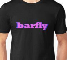 barfly 2 Unisex T-Shirt